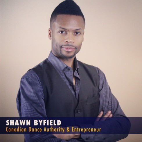 Shawn Byfield Dance Authority & Entrepreneur