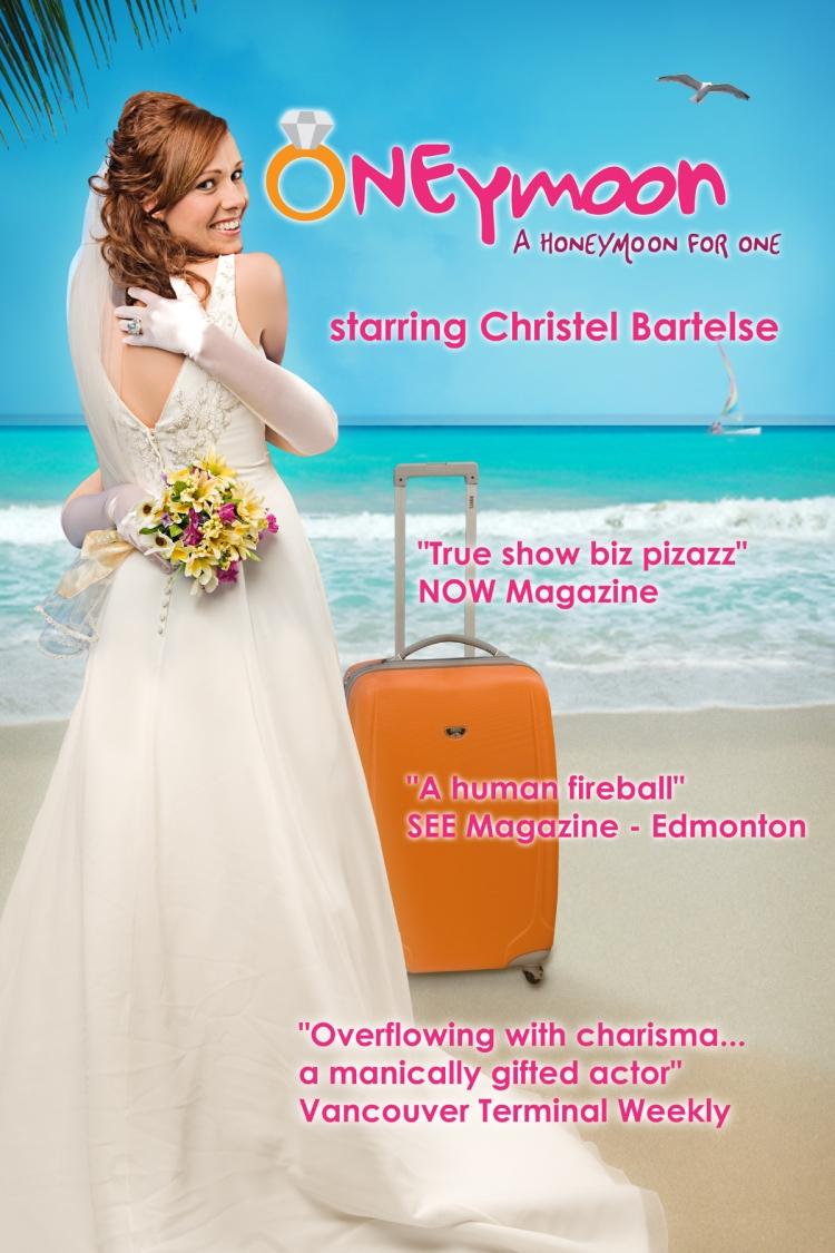 ONEymoon Starring Christel Bartelse Toronto Fringe Festival