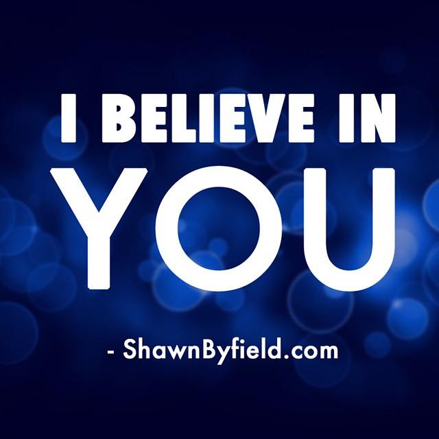 Shawn Byfield inspiration motivation