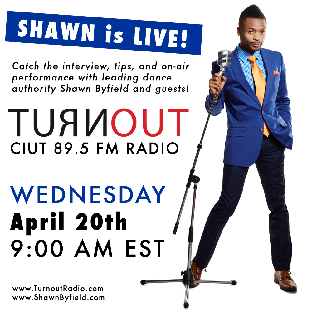 Dance authority, coach and speaker Shawn Byfield is live on Turnout Radio.
