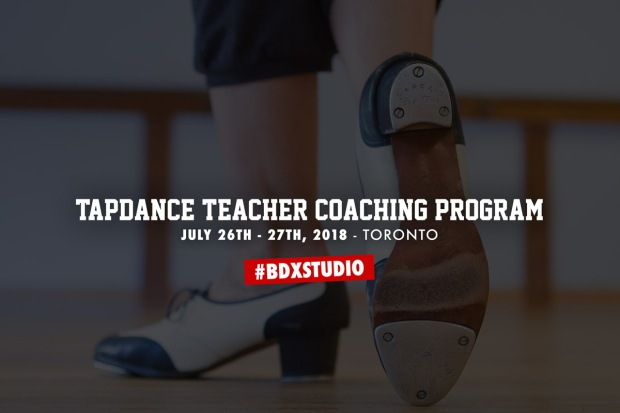 Toronto Tapdance Teacher Coaching Program with Shawn Byfield