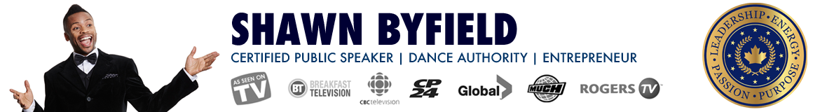 Shawn Byfield – Certified Public Speaker, Dance Authority & Entrepreneur