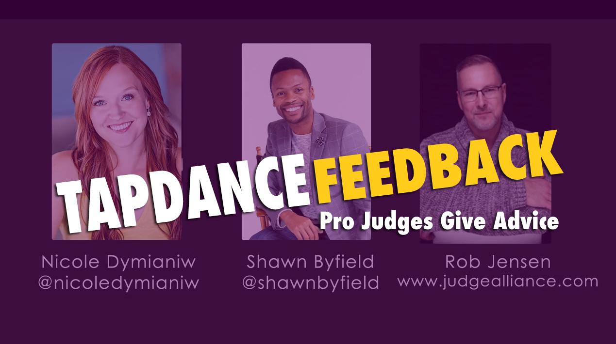 Tap dance judges Shawn Byfield Nicole Dymianiw Rob Jensen